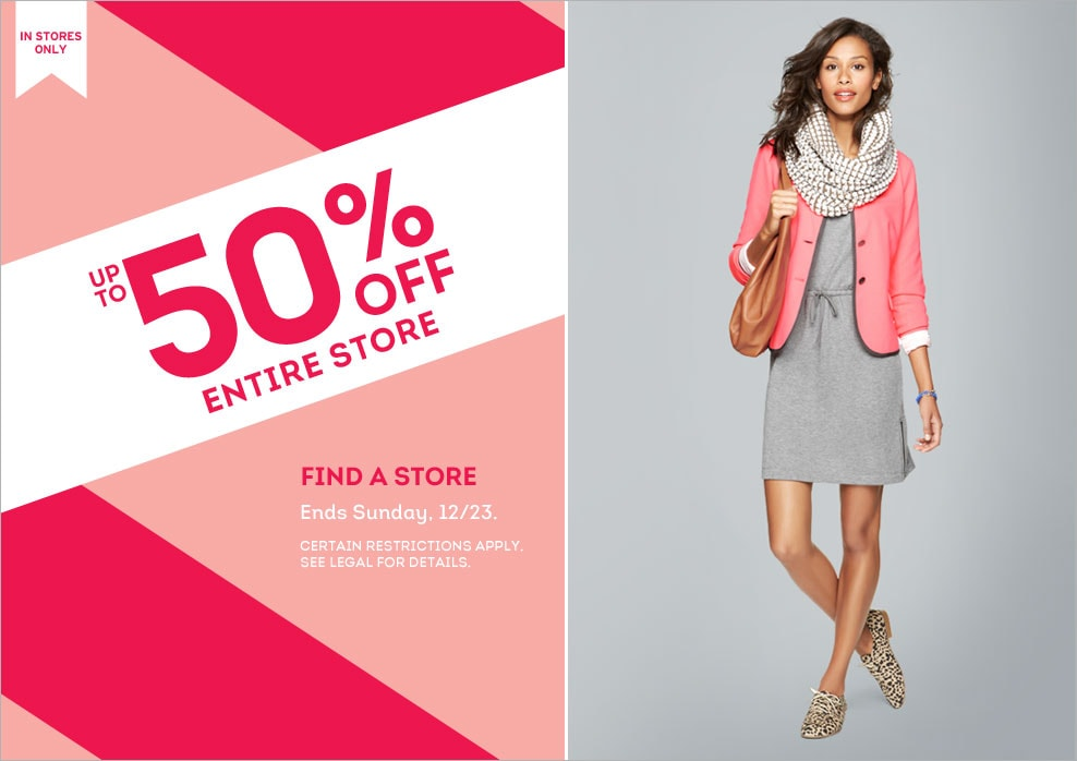 f7bea61286193 in stores only, up to 50% off entire store. ends sunday, 12